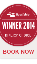 Voted OpenTable Diner's Choice for January 2014