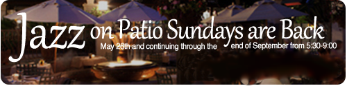 Jazz on Patio Sundays are Back!
